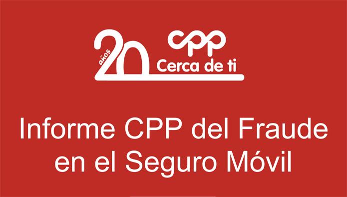 Informe del Fraude en el Seguro Móvil 2014 de CPP