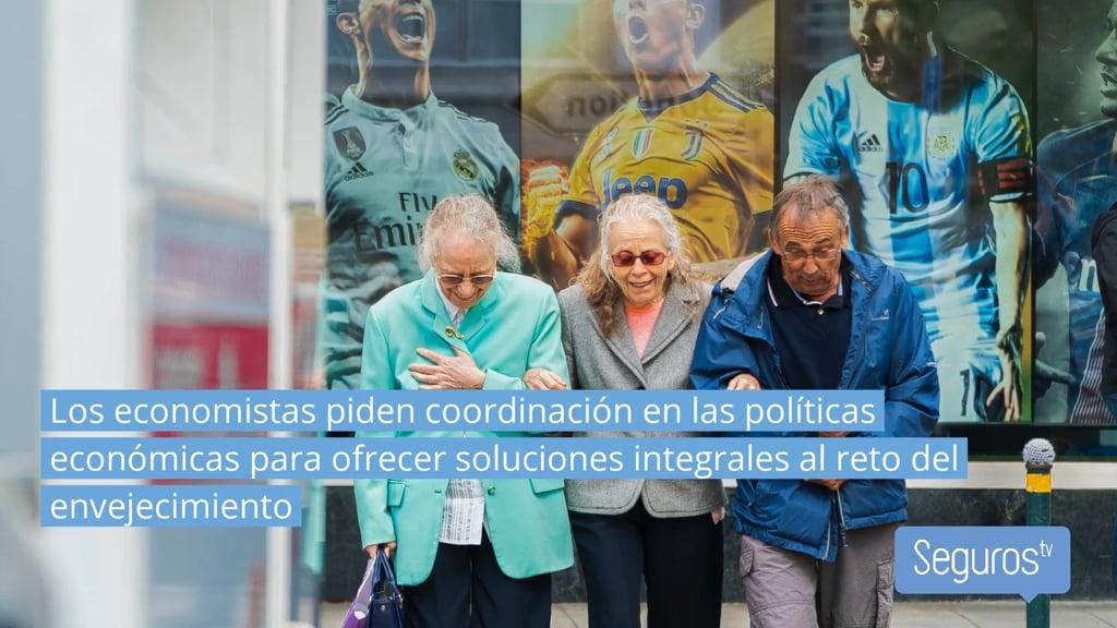 Elreto del envejecimiento requiere la coordinación de políticas públicas